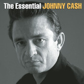 Johnny Cash | The Essential Johnny Cash